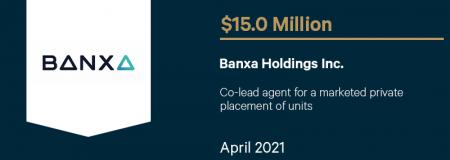 Banxa Holdings Inc.-April 2021