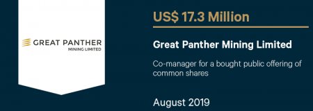 GreatPantherMiningLimited_US$17.3M_August2019_CorporateFinance